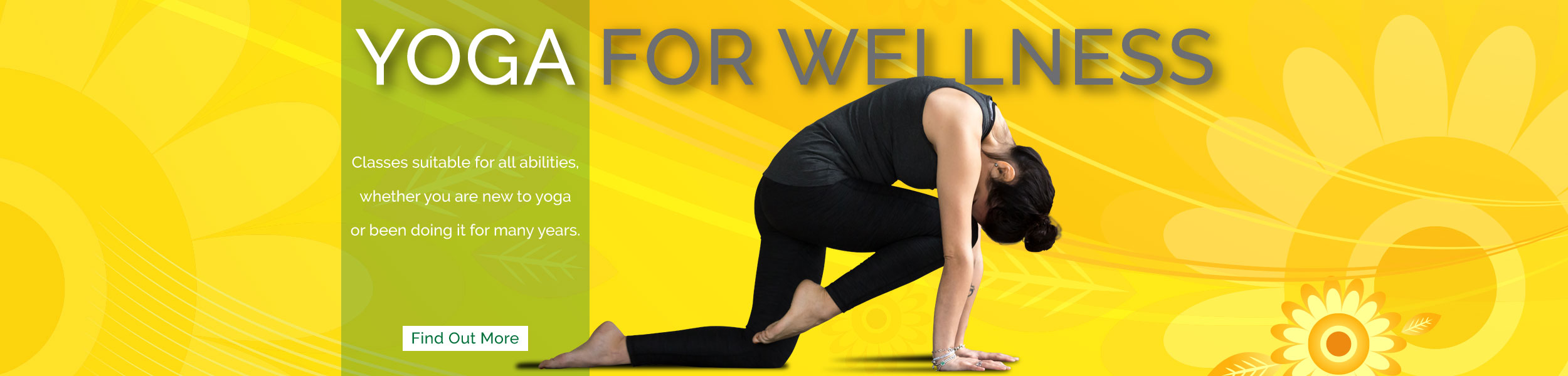 Yoga for wellness // Home slider // Eat & Breathe // Classes suitable for all abilities, whether you are new to yoga or been doing it for many years!